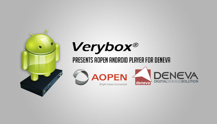 The First Industrial Quality Android Player for Digital Signage meets DENEVA